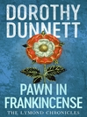 Pawn in Frankincense (eBook): The Lymond Chronicles, Book 4